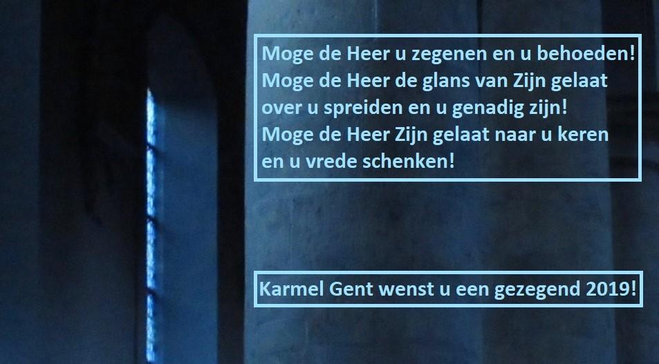 Karmel Gent wenst u een gezegend 2019 !